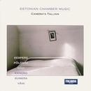 Estonian Chamber Music/Camerata Tallinn