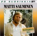 20 Suosikkia / Rantakoivun alla/Matti Salminen