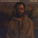 Paradise/GROVER WASHINGTON, JR.