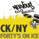 Forty's On Ice/DJ Chris Harshman presents CK_NY