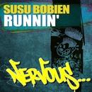 Runnin'/Susu Bobien