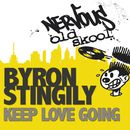 Keep Love Going/Byron Stingily