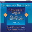 Ludwig van Beethoven : Complete Works for Cello and Fortepiano Vol. 1/Anssi Karttunen and Tuija Hakkila