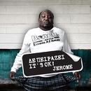 Den peirazei It's OK/Jerome