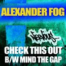 Check This Out b/w Mind The Gap/Alexander Fog