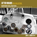 After Hours The Collection: Northern Soul Masters/After Hours