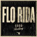 Good Feeling/Flo Rida