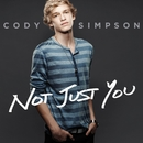 Not Just You/Cody Simpson