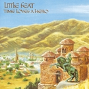 Time Loves A Hero/Little Feat