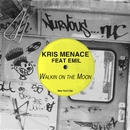 Walkin' On The Moon feat. Emil/Kris Menace