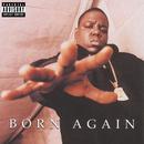 Born Again/The Notorious B.I.G.