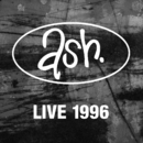 Live 1996 (Remastered)/Ash