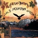 Wild Mountain Nation/Blitzen Trapper