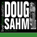 Live From Austin TX/Doug Sahm