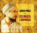 Kylmästä lämpimään/Jukka Poika