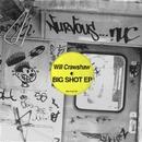 Big Shot EP/Will Crawshaw