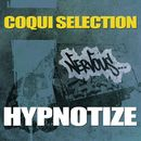 Hypnotize/Coqui Selection