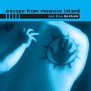 Escape from Monster Island/Jon Dee Graham