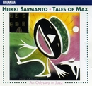 Sarmanto : Tales of Max - An Odyssey in Jazz/Heikki Sarmanto