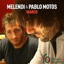 Marco/Melendi & Pablo Motos