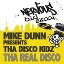 Disco Kidz EP/Mike Dunn pres Tha Disco Kidz