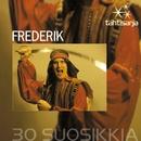 Tähtisarja - 30 Suosikkia/Frederik