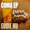 Coma EP/Eddie Hu
