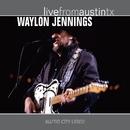 Live From Austin TX/Waylon Jennings
