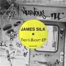 Troy's Bucket EP/James Silk