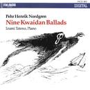 Pehr Henrik Nordgren : Nine Kwaidan Ballads/Izumi Tateno