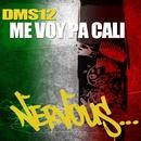 Me Voy Pa Cali/DMS12
