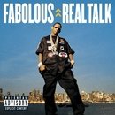 Real Talk (Explicit U.S. Version)/Fabolous