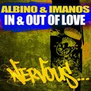 In & Out Of Love/Albino & Imanos