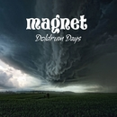 Doldrum Days/Magnet