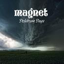 Doldrum Days/Magnet