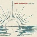 Stray Age/Daniel Martin Moore