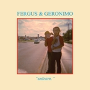 Unlearn/Fergus & Geronimo