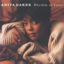 Rhythm Of Love/Anita Baker