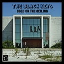 Gold on the Ceiling/The Black Keys