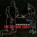 No One Loves You Like I Do/The Life And Times