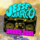 Daddy Cool/Jesse Marco