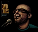 Bigger and Blackerer/David Cross