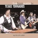 Live From Austin TX/Texas Tornados