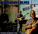 Warehouse Blues/Willie K