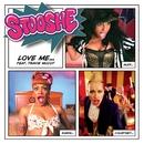 Love Me/Stooshe