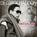 Anthology: The Writer & His Music/Deitrick Haddon