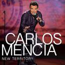 New Territory/Carlos Mencia