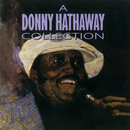 A Donny Hathaway Collection/Donny Hathaway