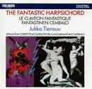 The Fantastic Harpsichord/Jukka Tiensuu
