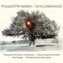 Threnody for the Victims of Hiroshima / Popcorn Superhet Receiver / Polymorphia / 48 Responses to Polymorphia/Krzysztof Penderecki and Jonny Greenwood